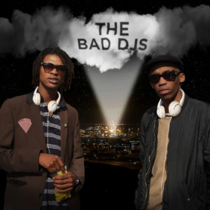 THE BAD DJS