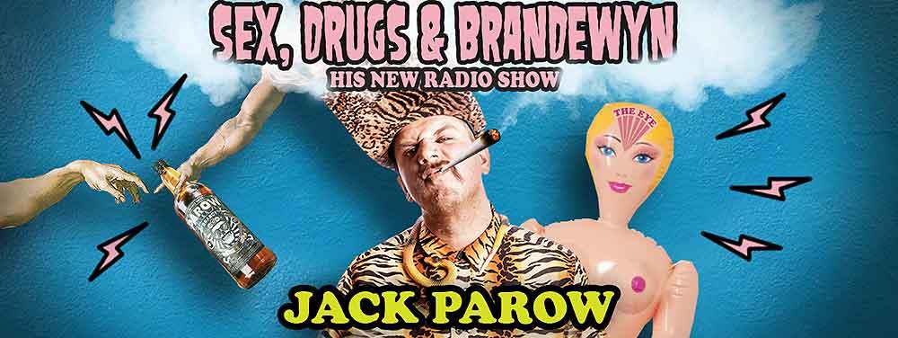 JACK PAROW - SEX, DRUGS & BRANDEWYN