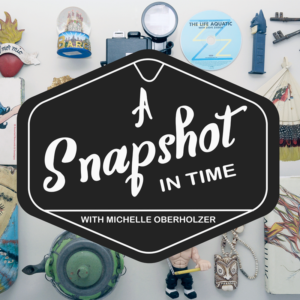 A SNAPSHOT IN TIME BY MICHELLE OBERHOLZER