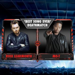 'BEST SONG EVER' DEATHMATCH - ROSS LEARMONTH vs MO-T