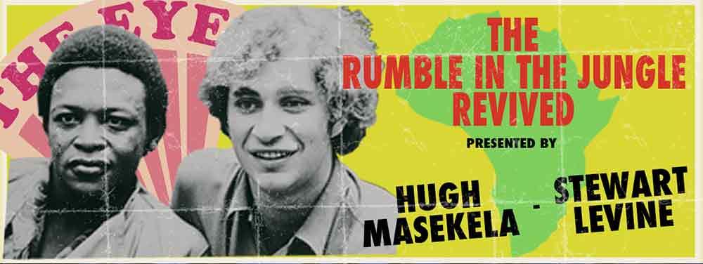 HUGH MASEKELA & STEWART LEVINE - ZAIRE 74 - THE STORY BEHIND ORGANISING AFRICA'S MOST HISTORIC FESTIVAL