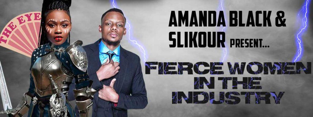 AMANDA BLACK & SLIKOUR - FIERCE WOMEN IN THE INDUSTRY