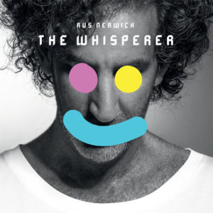 RUS NERWICH - THE WHISPERER - ALBUM WALK THROUGH