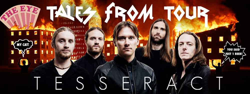 TESSERACT - TALES FROM TOUR