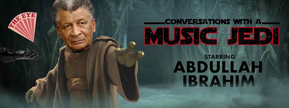 ABDULLAH IBRAHIM - CONVERSATIONS WITH A MUSIC JEDI