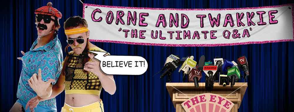 CORNE & TWAKKIE - 'THE ULTIMATE Q&A'.