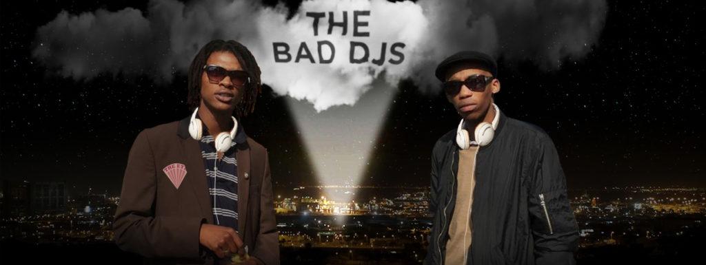 THE BAD DJS - EPISODE 1